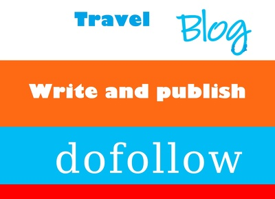 Write and Publish Guest Post At Travel Blogs DA 30-50 Manually