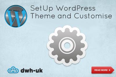 SetUp WordPress Theme and Customise