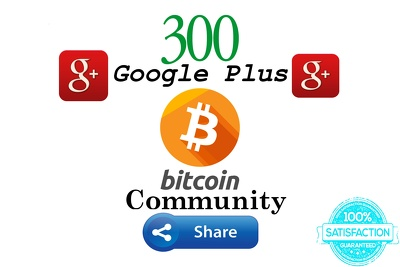 Share Your Ad Or Link To 300 Bitcoin Google Plus Communities