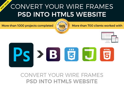 Convert your wireframes/mockups/psd into HTML5 website