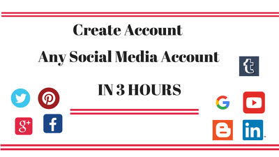 Create Any Social Media Account  in 3 Hours
