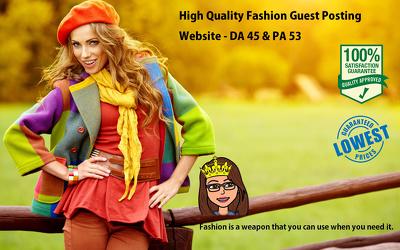 Guest Post for Fashion Website (Niche) DA 45