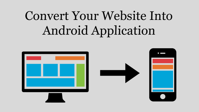 Convert Your Websites Into Android Application