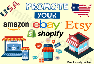 Promote your amazon ebay etsy shopify store with US shoppers
