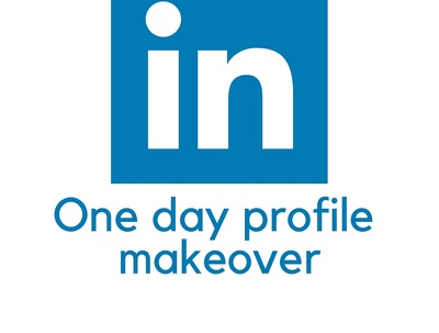 Linked In profile makeover in one day