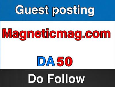 Publish on MagneticMag  – MagneticMag.com – DA 50
