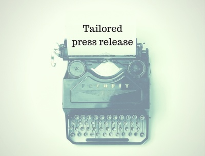 Tailored press release