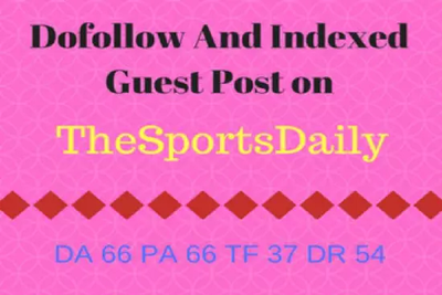 Guest Post On Thesportsdaily - Thesportsdaily.com DA 66
