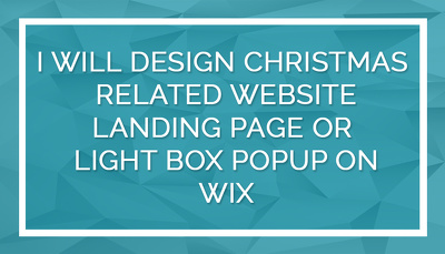 Design Christmas Related Landing Page Or Lightbox On Wix