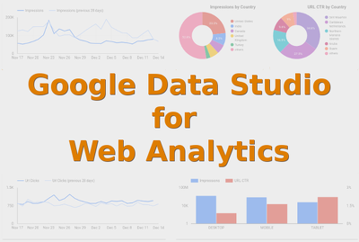 Create a Google Data Studio Dashboard for Web Analytics