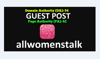 Do Guest Post On Allwomenstalk Dofollow Alexa Rank (Global): 8,3