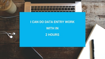 Do data entry work with in 2 hours