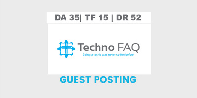 publish a guest post on Techno FAQ -  DA35, TF15, DR52