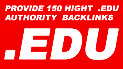 I Will Provide 150 Edu High Authority Backlinks Edit