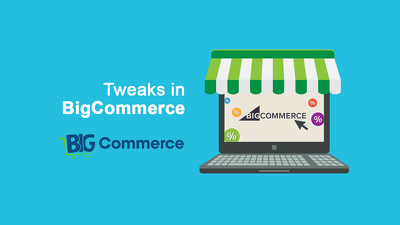 Theme Tweaks in BigCommerce