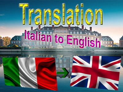 Translate 1500-2000 Words Italian to English/ English to Italian