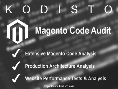 Complete an extensive audit on your Magento code & architecture