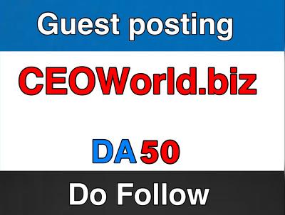 Guest post on CeoWorld.Biz  – CeoWorld  –  DA 50