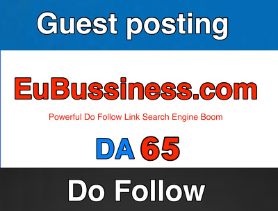 Guest post on EuBusiness  – EuBusiness.com DA 65