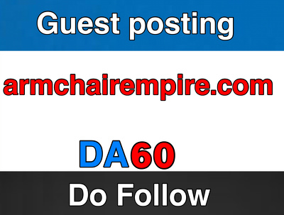 Guest post on Armchairempire.com – Armchairempire  – DA 60