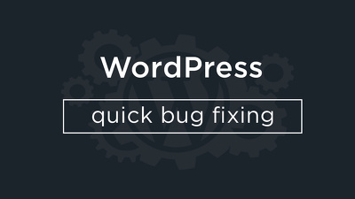 Wordpress Quick Bug fix
