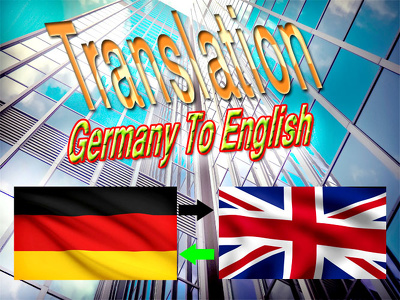 Translate 1500-2000 words Germany to English/English to  Germany