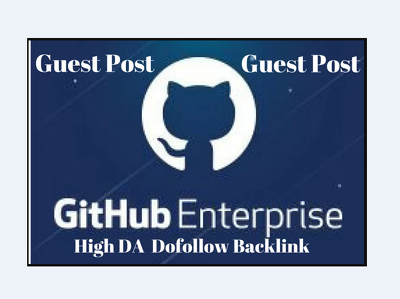 write And Publish Guest Post On Github Dofollow Da 97 Pa 95