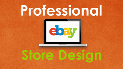 Set Up And Design A Professional eBay Store