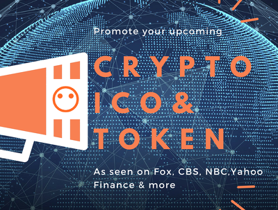 Promote your Cryptocurrency ,Token or ICO on Fox, CBS, NBC &more