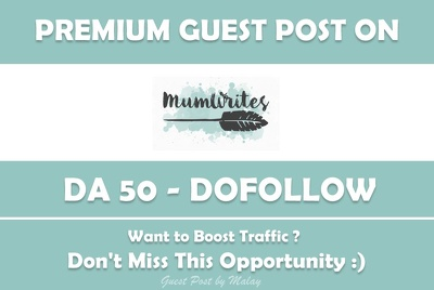 Publish Guest Post on Mum-Writes.com - DA 50
