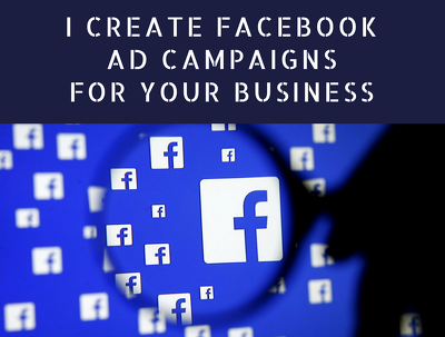 Create a Facebook Ad Campaign for your business