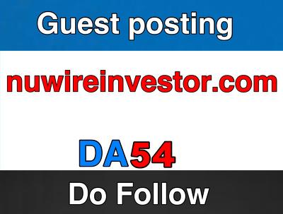 Guest post on nuwireinvestor – nuwireinvestor.com –  DA 57