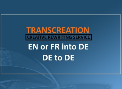 Deliver German TRANSCREATION from French or English text