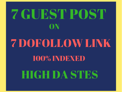 7 Guest Posts On High Da PA Do follow Sites With in Cheap Price