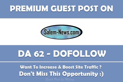 Publish Guest post on Salem-News. Salem-News.com - DA 62