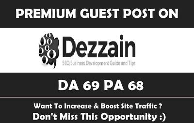 write & Publish Guest Post on  Dezzain.com - DA69, PA68