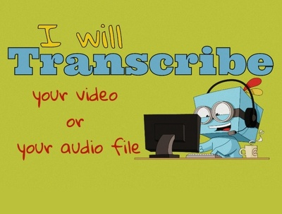 Transcribe a 30 minute audio for $17