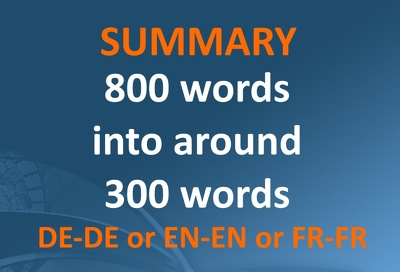 Write a MONOLINGUAL summary 800 to 300 words approx IN EN/FR/DE