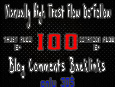 Do 100 Manually High Trust Flow Metrix Do-Follow Blog Comments
