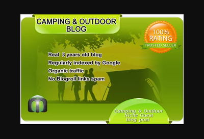 I will write and guest post on my camping and outdoor blog