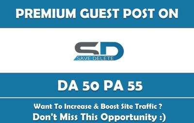 Write & Publish Guest Post on SaveDelete.com - DA 60