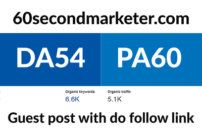 Write and Publish Guest Post On 60secondmarketer.com DA54, PA60