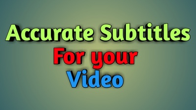 Create Subtitles for your 2-15 min video (English)