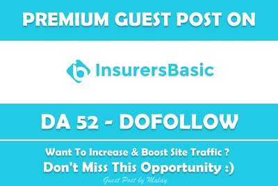 Publish Guest post on Insurers Basic. Insurersbasic.com - DA 52
