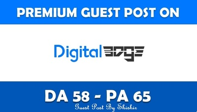 Write & Publish Guest Post on Digitaledge.org - DA 58