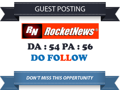Write and Publish Dofollow Guest post on RocketNews.com DA 54
