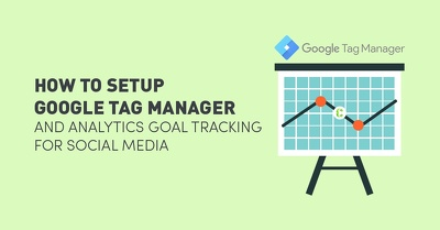 Google Tag manager- Setup Event and Conversion Tracking