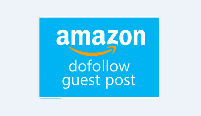 do Guest Post On Amazon Da98 Dofollow Backlink