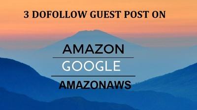 Guest post with DOFOLLOW Backlinks on Google , Amazon, AmazonAw