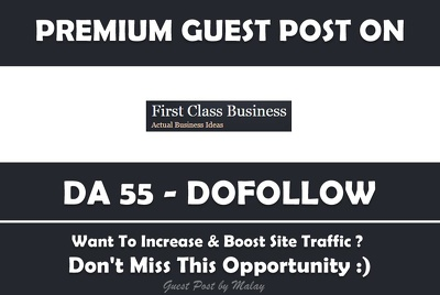 Publish Guest Post on FirstClassBusiness.org - DA 55, PA 62